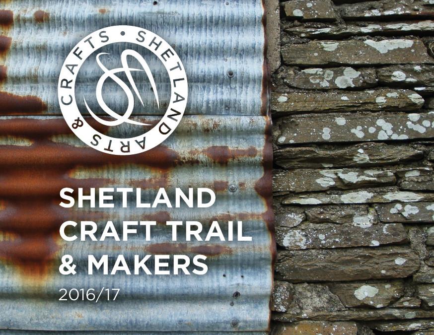 Shetland Craft Trail & Makers 2016/17