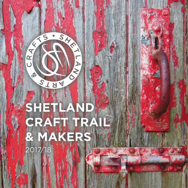 Shetland Craft Trail & Makers 2017/18