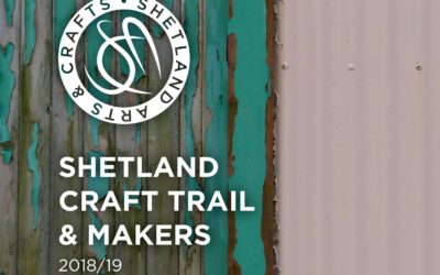 Shetland Craft Trail & Makers 2018/19